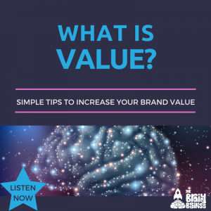 8  What is Value? – The Brainy Business